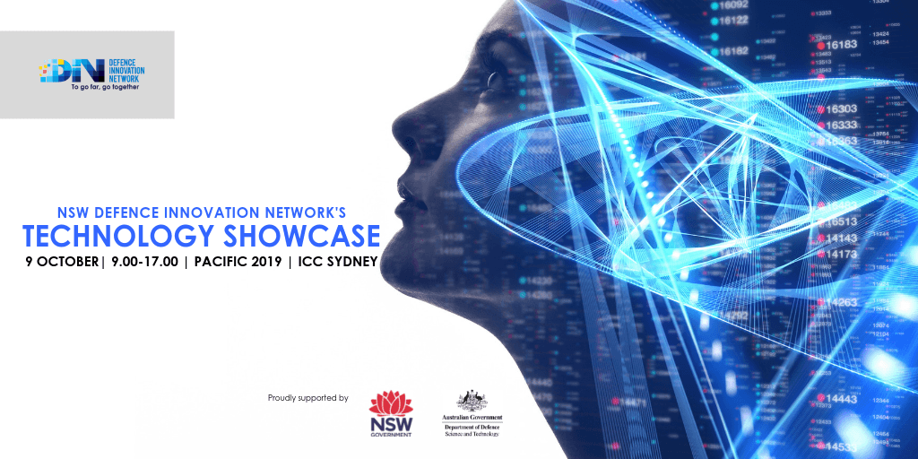 NSW Defence Innovation Network's Technology Showcase -9 October 2019