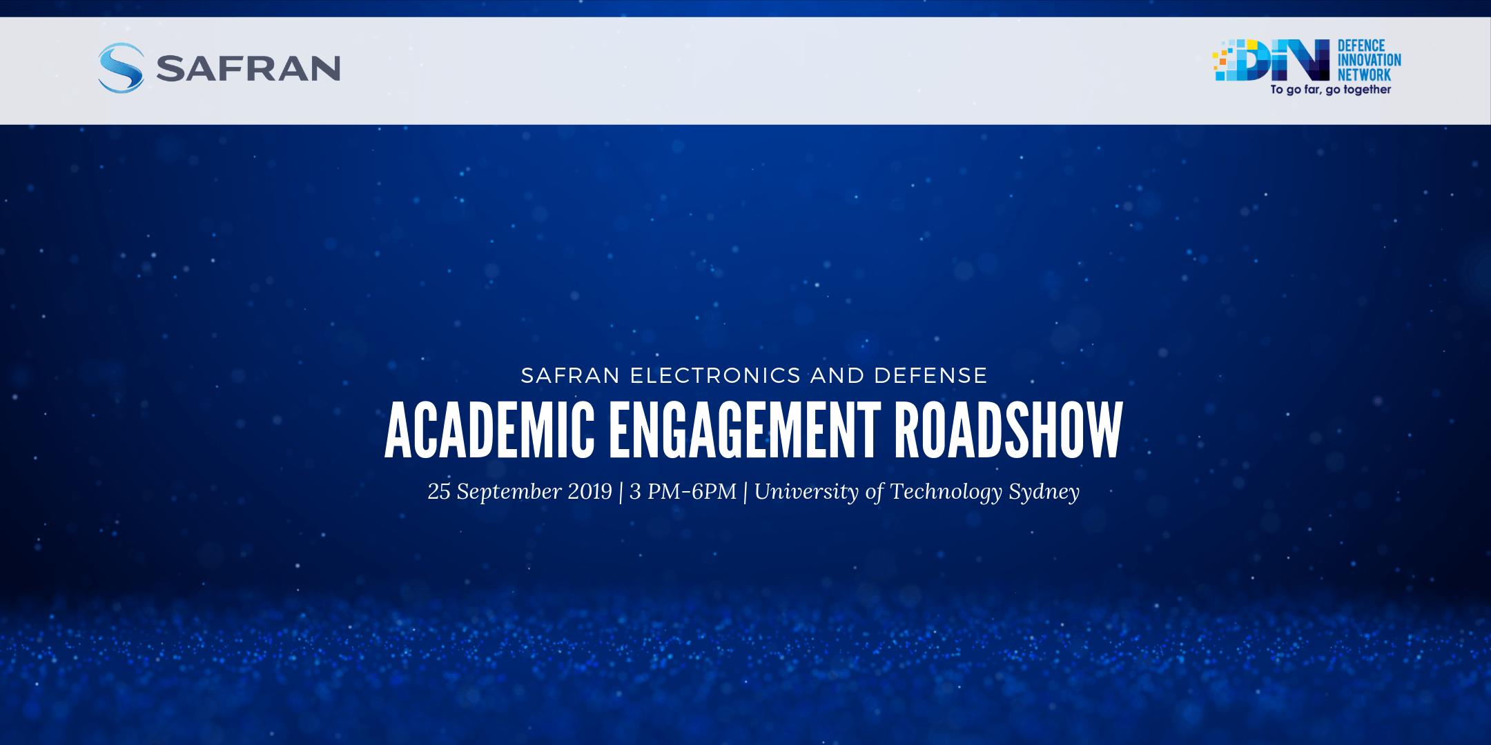 Safran Academic Engagement Roadshow – 25 September 2019